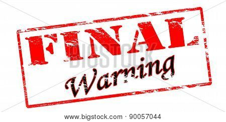 Rubber stamp with text final warning inside vector illustration
