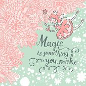 picture of you are awesome  - Magic is something you make - JPG