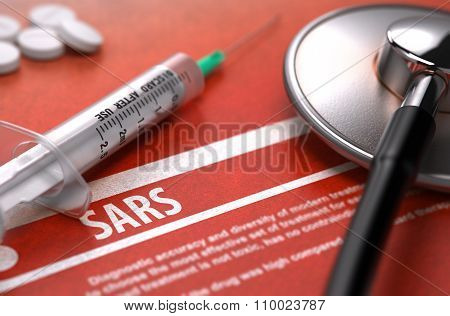 Diagnosis - SARS. Medical Concept.