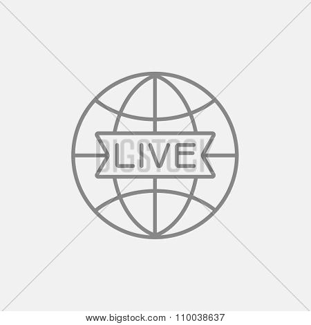 Globe with live sign line icon for web, mobile and infographics. Vector dark grey icon isolated on light grey background.