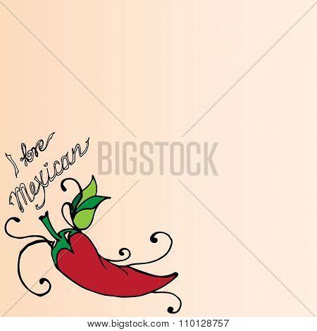 Illustration Of Mexico. Chili Pepper. I Love Mexican.