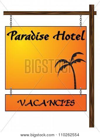 Paradise Hotel Vacancies Hanging Sign