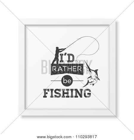 Quote typographical Background in the realistic square white frame Quote typographical Background in