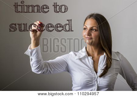 Time To Succeed - Beautiful Girl Writing On Transparent Surface