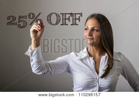 25 Percent Off - Beautiful Girl Writing On Transparent Surface