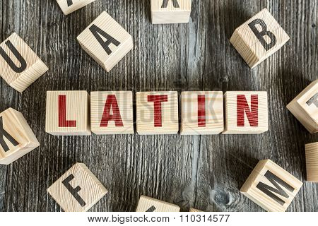 Wooden Blocks with the text: Latin