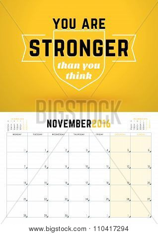November 2016. Wall Calendar Planner For 2016 Year. Week Starts Monday. Vector Design Print Template