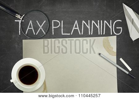 Tax planning concept on blackboard