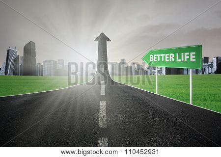 Highway Toward Better Life