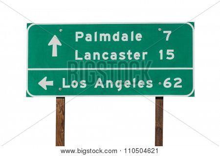 Palmdale, Lancaster and Los Angeles highway sign isolated on white.