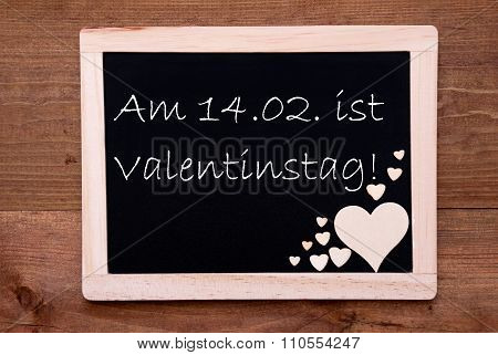 Blackboard With Hearts, Text 14.2 Valentinstag Means Valentines Day