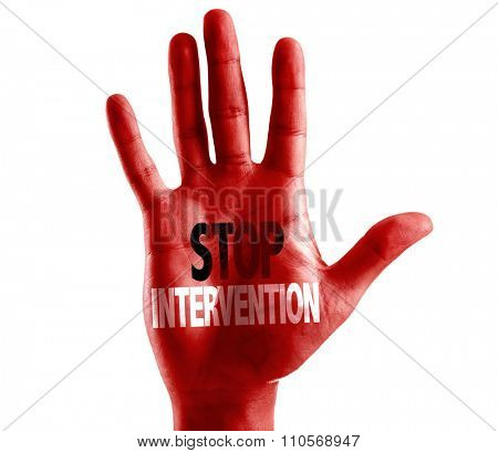 Stop Intervention written on hand isolated on white background