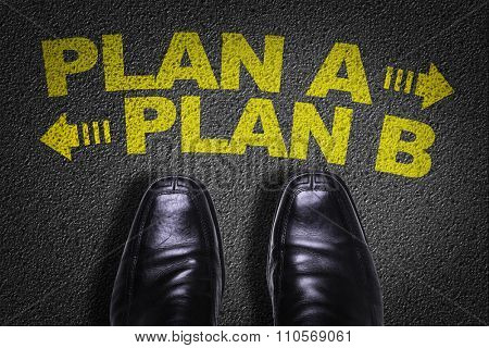 Top View of Business Shoes on the floor with the text: Plan A - Plan B