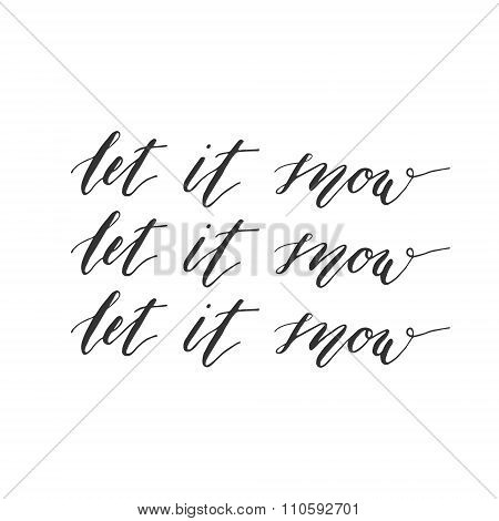 Let it snow calligraphic inscription