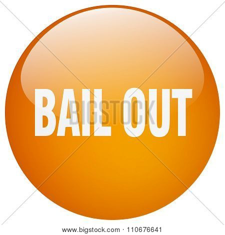 Bail Out Orange Round Gel Isolated Push Button