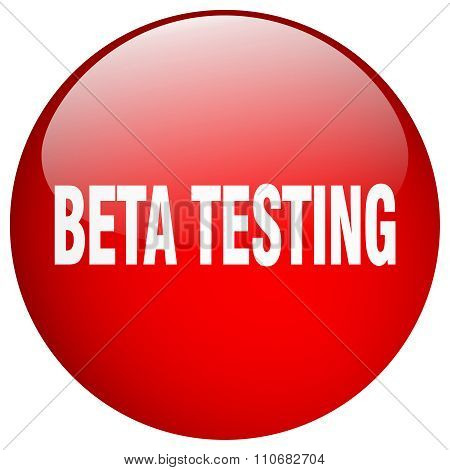 Beta Testing Red Round Gel Isolated Push Button