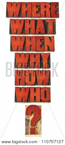 who, what, where, when, why, how questions  - brainstorming or decision making concept - a collage of isolated words in vintage letterpress wood type stained by red ink