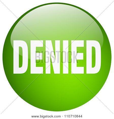 Denied Green Round Gel Isolated Push Button