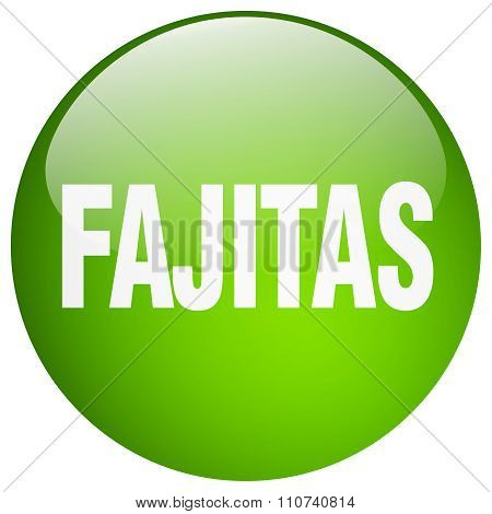 Fajitas Green Round Gel Isolated Push Button