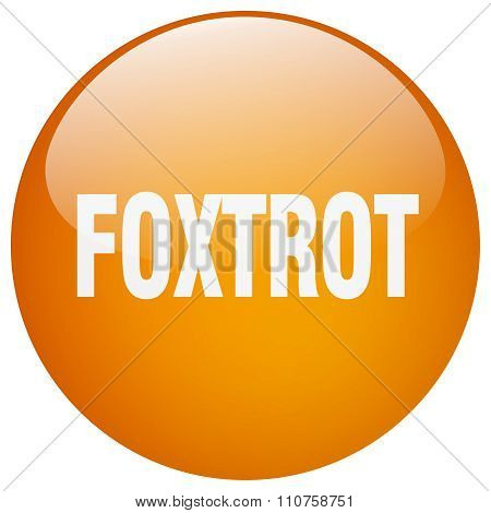 Foxtrot Orange Round Gel Isolated Push Button