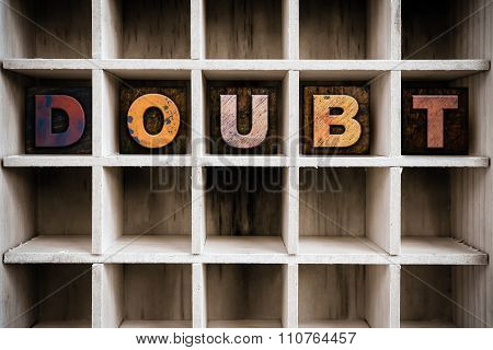 Doubt Concept Wooden Letterpress Type In Draw