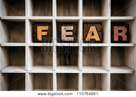 Fear Concept Wooden Letterpress Type In Draw