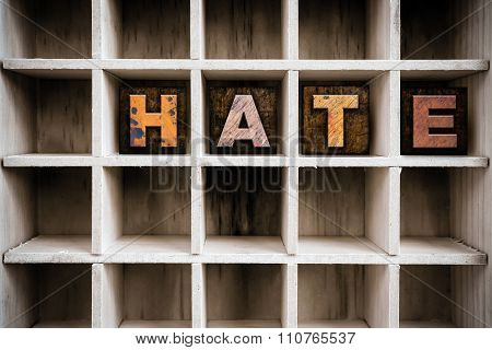 Hate Concept Wooden Letterpress Type In Draw