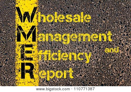 Accounting Business Acronym Wmer Wholesale Management And Efficiency Report