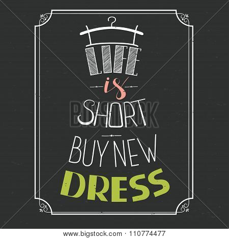 Hand Drawn Typography Dress Design With Positive Quote. Vector Illustration