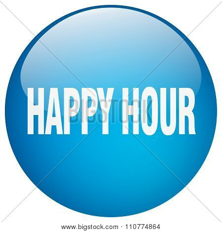 Happy Hour Blue Round Gel Isolated Push Button