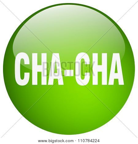 Cha-cha Green Round Gel Isolated Push Button