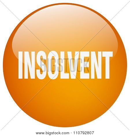 Insolvent Orange Round Gel Isolated Push Button