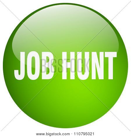 Job Hunt Green Round Gel Isolated Push Button