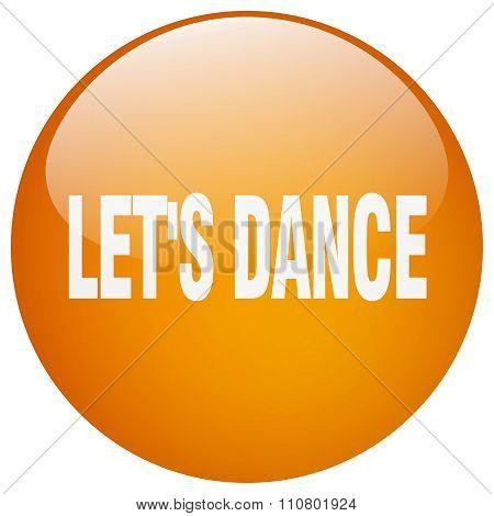 Let's Dance Orange Round Gel Isolated Push Button