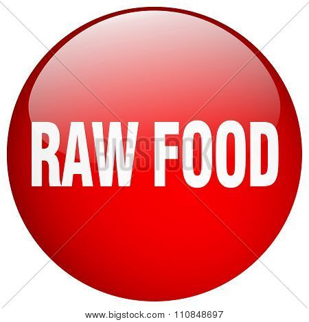 Raw Food Red Round Gel Isolated Push Button