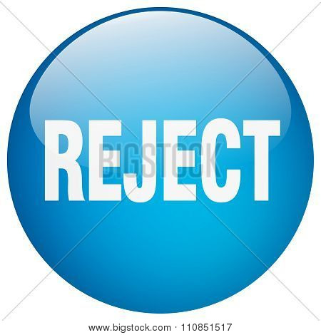 Reject Blue Round Gel Isolated Push Button
