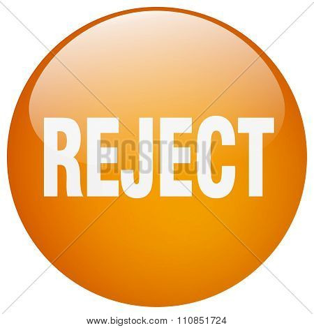Reject Orange Round Gel Isolated Push Button