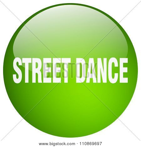 Street Dance Green Round Gel Isolated Push Button