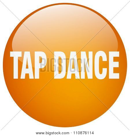 Tap Dance Orange Round Gel Isolated Push Button