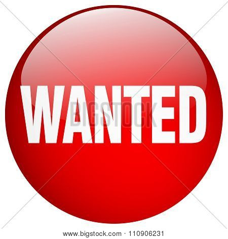 Wanted Red Round Gel Isolated Push Button