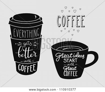 Quote Lettering On Coffee Cup Shape Set