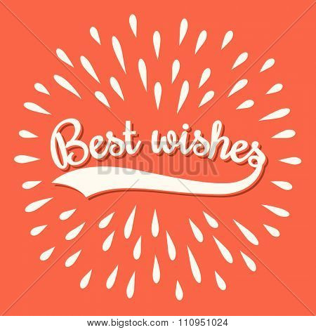 Best wishes card, vector lettering, retro style.