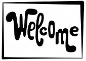 Welcome Lettering Inscription. Black Vector Letters On White Background. Playful Handwriting For Doo poster