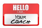 stock photo of perseverance  - hello I am your coach tag illustration design over white - JPG