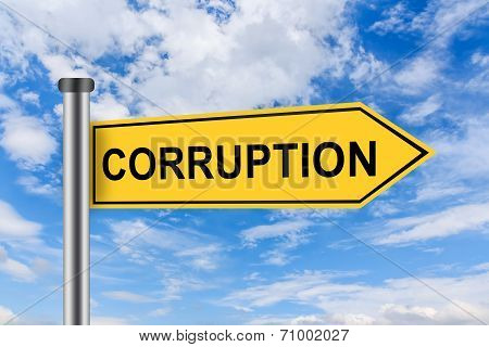 Yellow Road Sign With Corruption Words