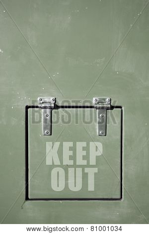 Green Metal Door, Keep Out