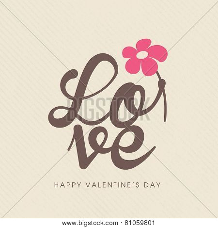 Love quote poster. Happy Valentines card.