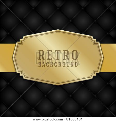 Vintage style golden label ornament design and black leather vector background. Retro luxury frame badge premium quality design element.