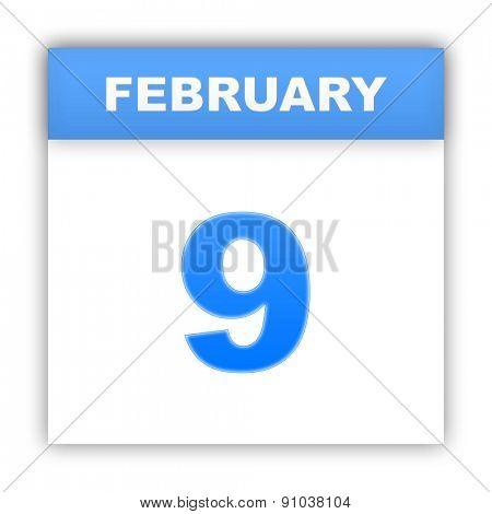 February 9. Day on the calendar. 3d