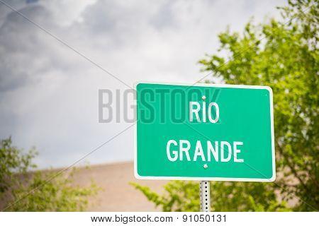 Rio Grande Sign.